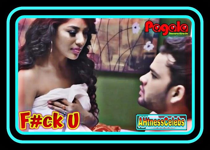 F#ck U (2021) – Pagala Originals Hindi Short Film
