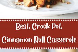 Best Crock Pot Cinnamon Roll Casserole