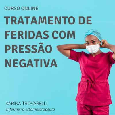 Curso de Enfermagem Tratamento de Feridas com Pressão Negativa