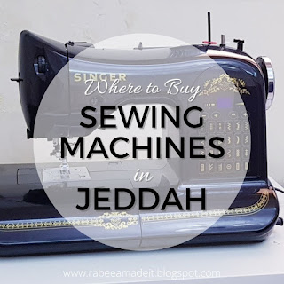 where to buy sewing machines in jeddah rabeea made it