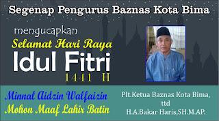 BAZNAS Kota Bima Mengucapkan Selamat Hari Raya Idul Fitri 1 Syawal 1441 Hijriyah