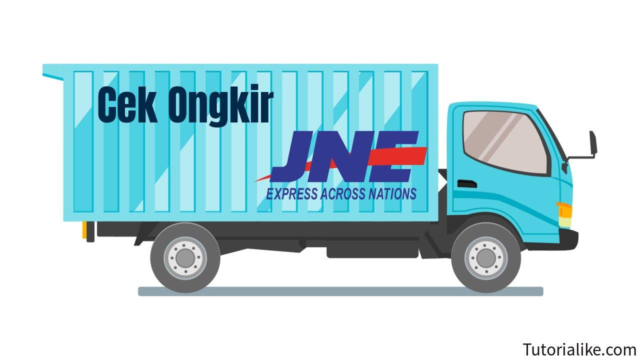 Cek Ongkir JNE dan Tarif JNE, Termudah dan Akses Tercepat Menggunakan Shipper