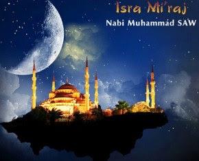 Peristiwa Isra Mi'raj Dan Hikmahnya