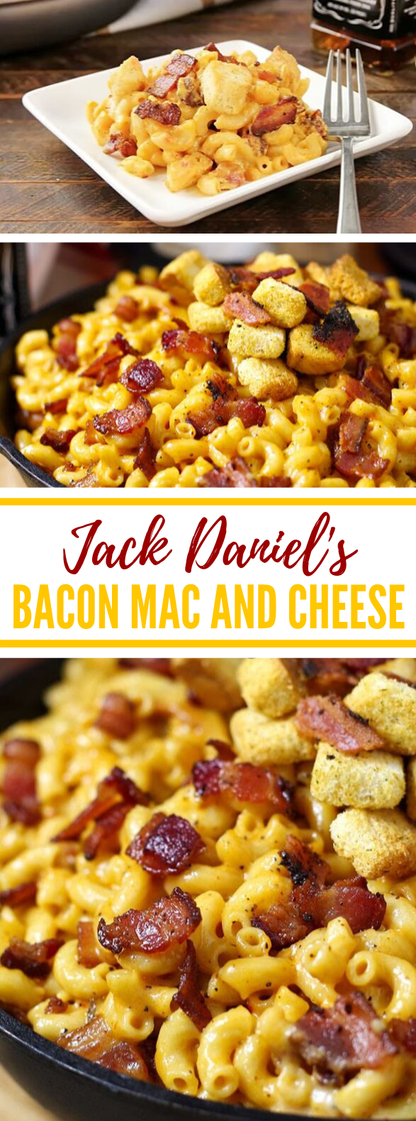 Jack Daniel's Bacon Mac and Cheese #dinner #comfortfood