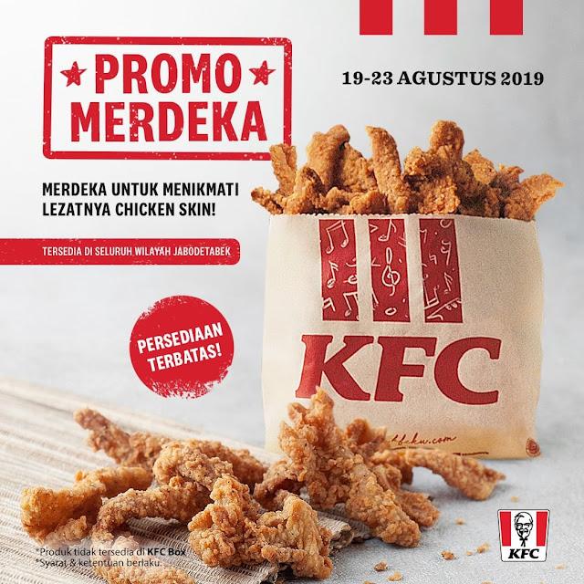 #KFC - #Promo Merdeka Chicken Skin Hanya 36K di JABODETABEK (s.d 23 Agustus 2019)