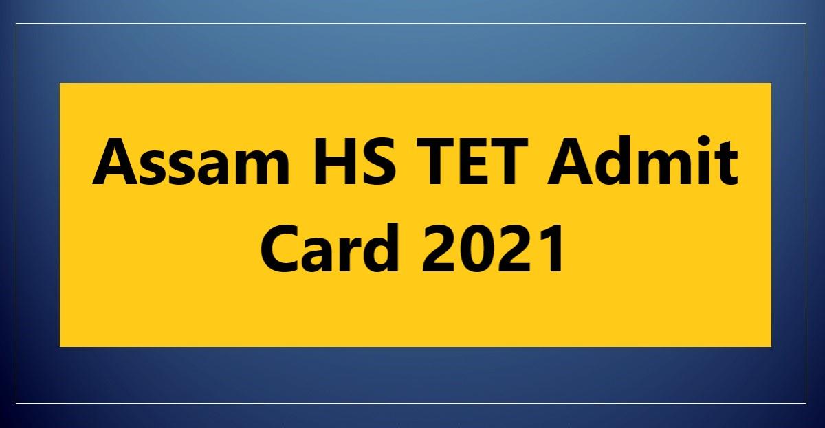 Assam-HS-TET-Admit-Card