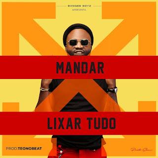 Preto Show - Mandar Lixar Tudo (Prod. Teo No Beat) [Exclusivo 2021] (Download Mp3)