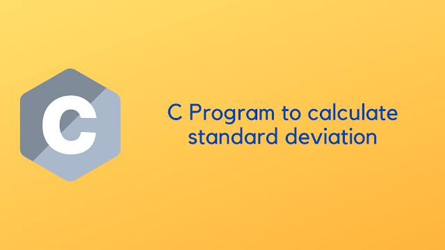 C program to calculate standard deviation