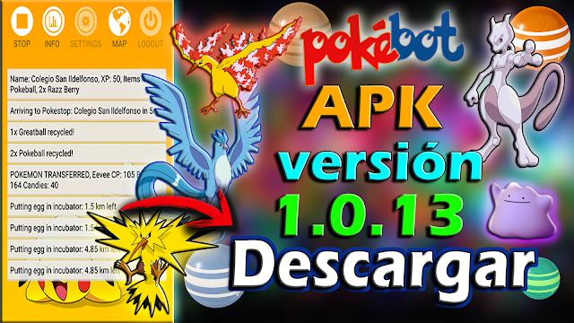 Pokemon Go - Pokebot se actualiza APK 1.0.13 (Actualizado)