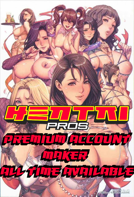 Hentai Pros - Premium Account Maker [All Time Available]