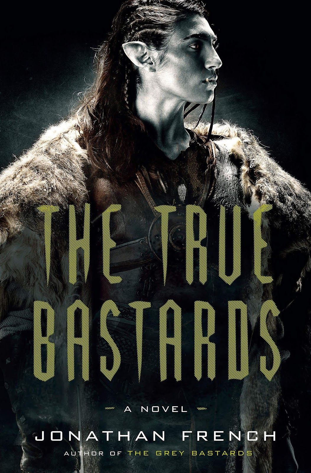 The True Bastards by Jonathan French