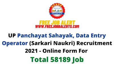 Free Job Alert: UP Panchayat Sahayak, Data Entry Operator (Sarkari Naukri) Recruitment 2021 - Online Form For Total 58189 Job