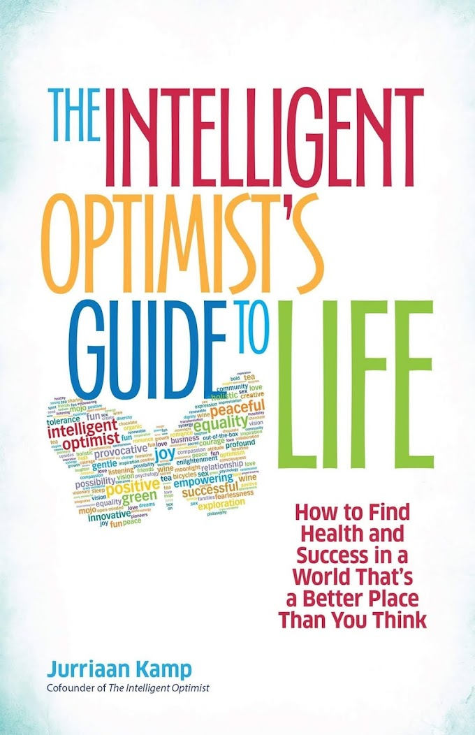 The Intelligent Optimist's Guide to Life by Jurriaan Kamp FREE Ebook Download