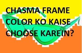 Chasma Frame Color Ko Kaise Choose Karein?