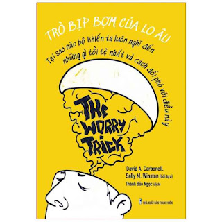 Sách: Trò Bịp Bợm Của Lo Âu - The Worry Trick ebook PDF-EPUB-AWZ3-PRC-MOBI