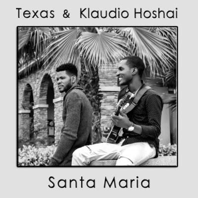 Texas – Santa Maria (feat. Klaudio Hoshai)