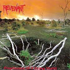 revenant - prophecies of a dying world LP  - one of metalmixtape.com picks for most undderated albums ever!