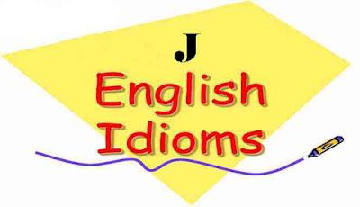 Idiom bahasa Inggris awalan J