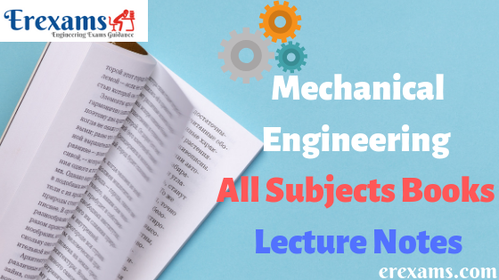 Mechanical Engineering All Subjects Books and Lecture Notes Free Pdf Download