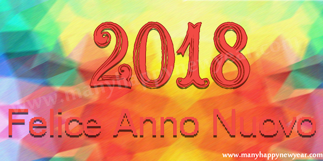 2018 happy new year messages quotes in italian felice anno nuovo 2018 happy new year messages quotes in italian felice anno nuovo 2018 citazioni m4hsunfo