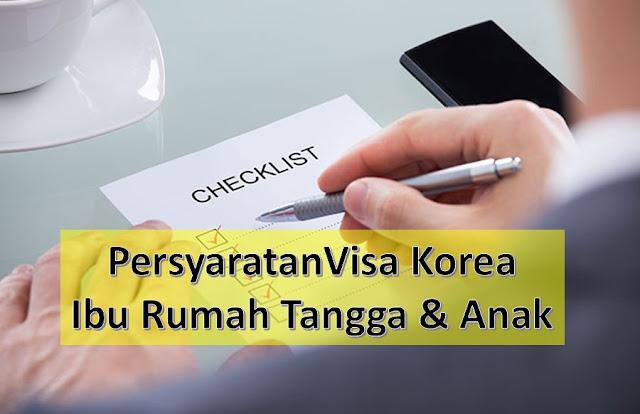 persyaratan visa korea untuk ibu rumah tangga dan anak dokumen keuangan