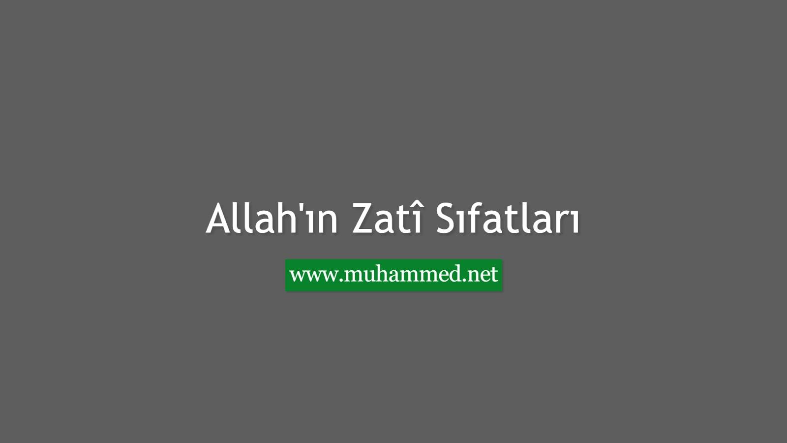 Allah'ın Zatî Sıfatları