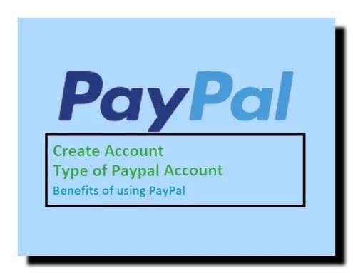 पेपल क्या है? paypal account कैसे बनाये - पूरी जानकारी हिंदी मे