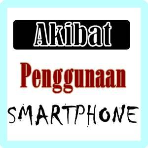 ilustrasi akibat penggunaan smartphone