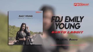 Lirik Lagu Banyu Langit - FDJ Emily Young