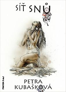 Městská fantasy Síť snů (Petra Kubašková, nakladatelství Fantom Print)