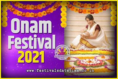 2021 Onam Festival Date and Time, 2021 Thiruvonam, 2021 Onam Festival Calendar