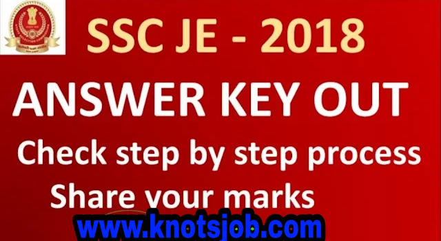 Junior Engineer (Civil, Mechanical, Electrical and Quantity Surveying & Contract) Examination – 2018 Answer Key & Candidate Response Sheet