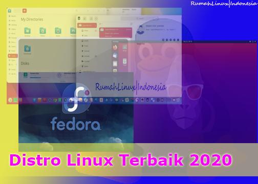 Daftar Distro Linux terbaik tahun 2020 yang cocok untuk Pemula|Distro Linux Untuk Pemula|Linux Indonesia|Blog Linux Indonesia