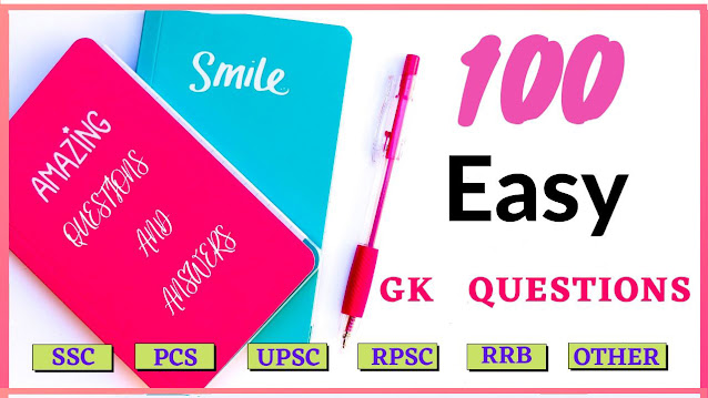 100 easy general knowledge questions and answers for Competitive exam in hindi | GK in Hindi