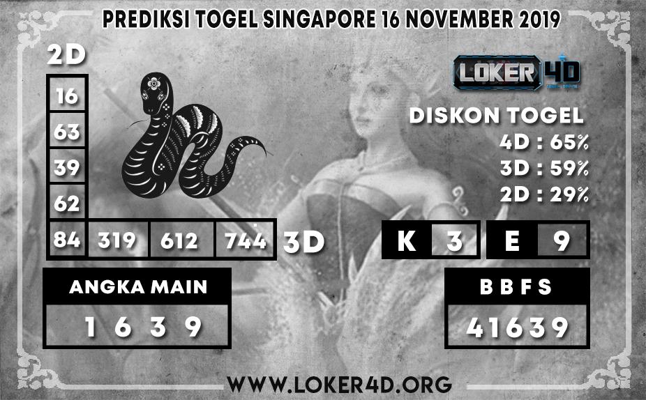 PREDIKSI TOGEL SINGAPORE POOLS LOKER4D 16 NOVEMBER 2019