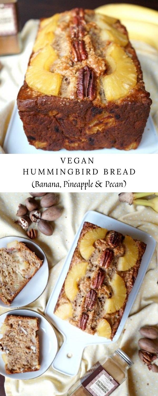 Vegan Hummingbird Bread (Banana, Pineapple & Pecan)