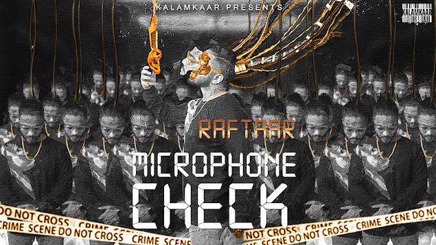 RAFTAAR - MICROPHONE CHECK SONG LYRICS | BAR'ISH EP Lyrics Planet