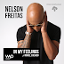 Nelson Freitas Feat. Mikkel Solnado - In My Feelings (Remix) [Main Mix] [Baixa Agora]