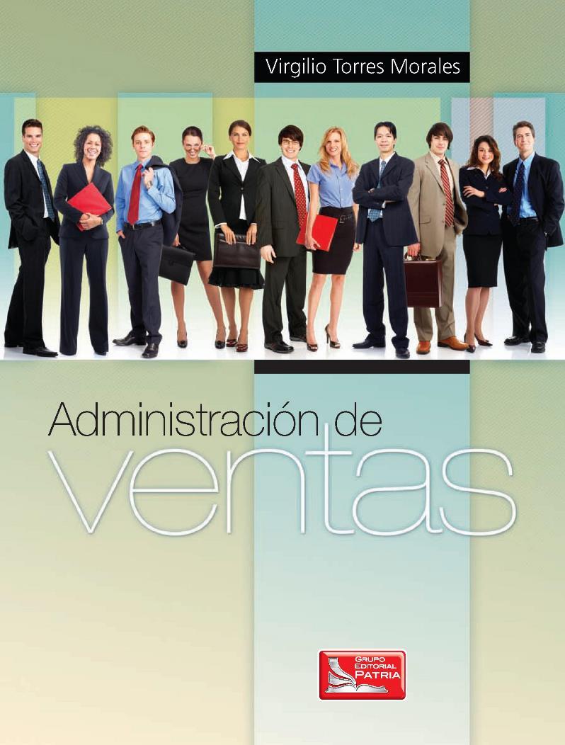 Administración de Ventas – Virgilio Torres Morales