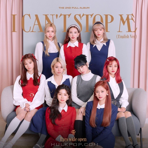 TWICE – I CAN'T STOP ME (English Version) – Single