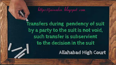 Transfer-during-pendency-of-suit-is-not-void
