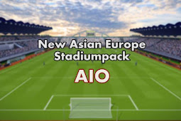 New Asian Europe Stadiumpack AIO + FIX - PES 2017