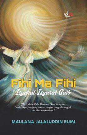 Fihi Ma Fihi: Isyarat-Isyarat Gaib