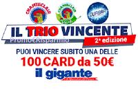 Logo Il Trio Vincente 2° edizione: vinci 100 Card Il Gigante da 50€