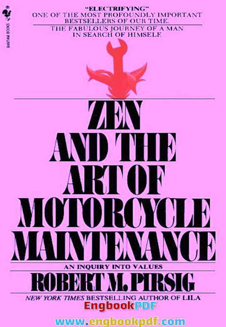 [PDF] Zen and The art of Motorcycle Maintenance by Robert M. Pirsig