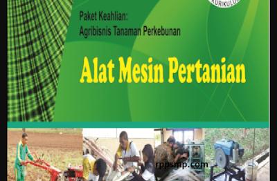 Rpp Alat Mesin Pertanian Kurikulum 2013 Revisi 2017/2018 dan Rpp 1 Lembar 2019/2020/2021 Kelas X Semester 1 dan 2