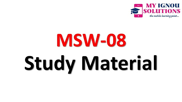 IGNOU MSW 08 Study Material :  Free IGNOU Books