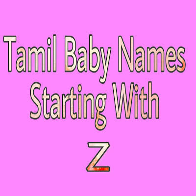 tamil baby boy names strarting with Z