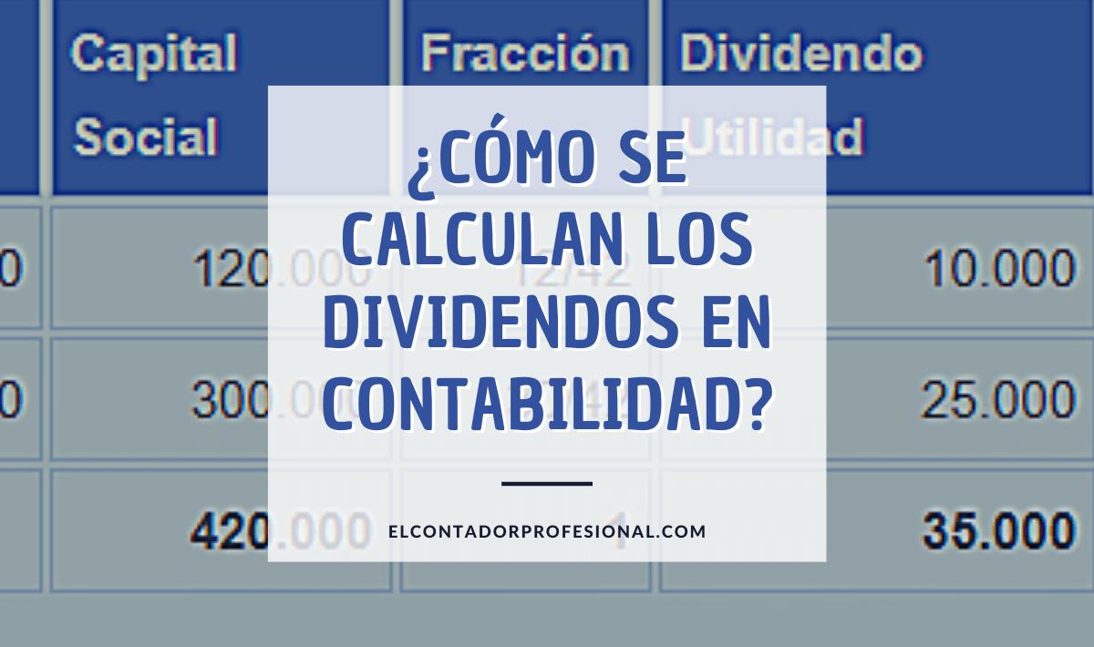 como se calculan los dividendos en contabilidad