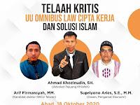 🎙️ DISKUSI AKTUAL 🎙️  *Telaah Kritis UU Omnibus Law Cipta Kerja dan Solusi Islam*